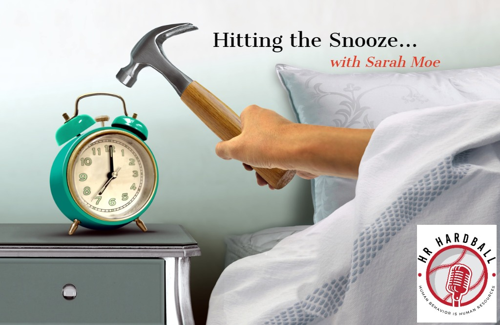 Hitting the Snooze with Sarah Moe