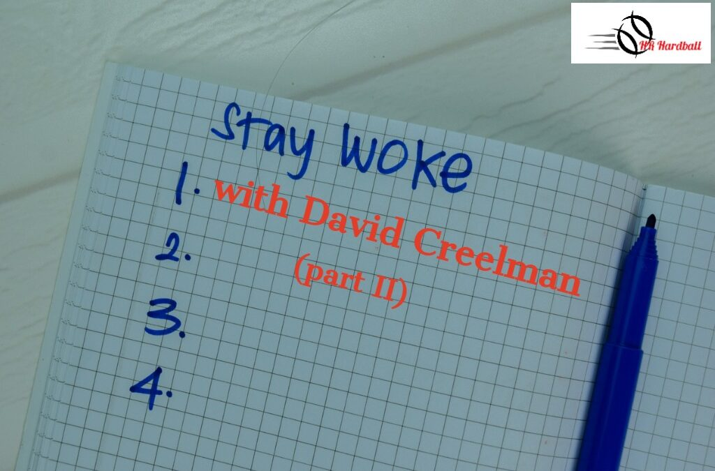 Getting Woke(r) with David Creelman