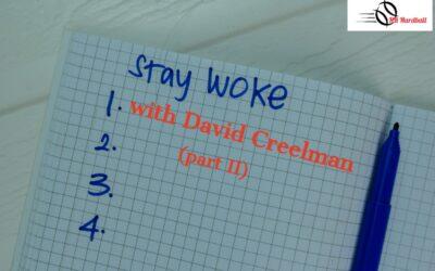 Getting Woke(r) with David Creelman