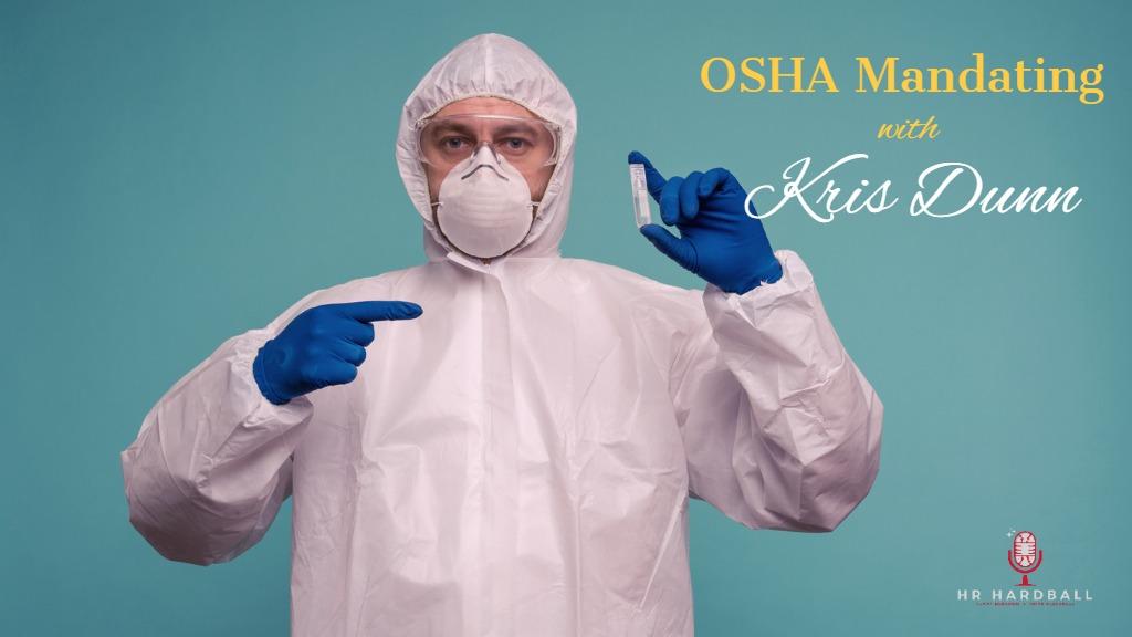 OSHA Mandating with Kris Dunn