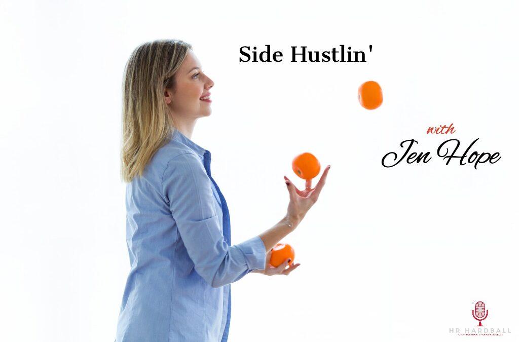 Side Hustlin' with Jen Hope