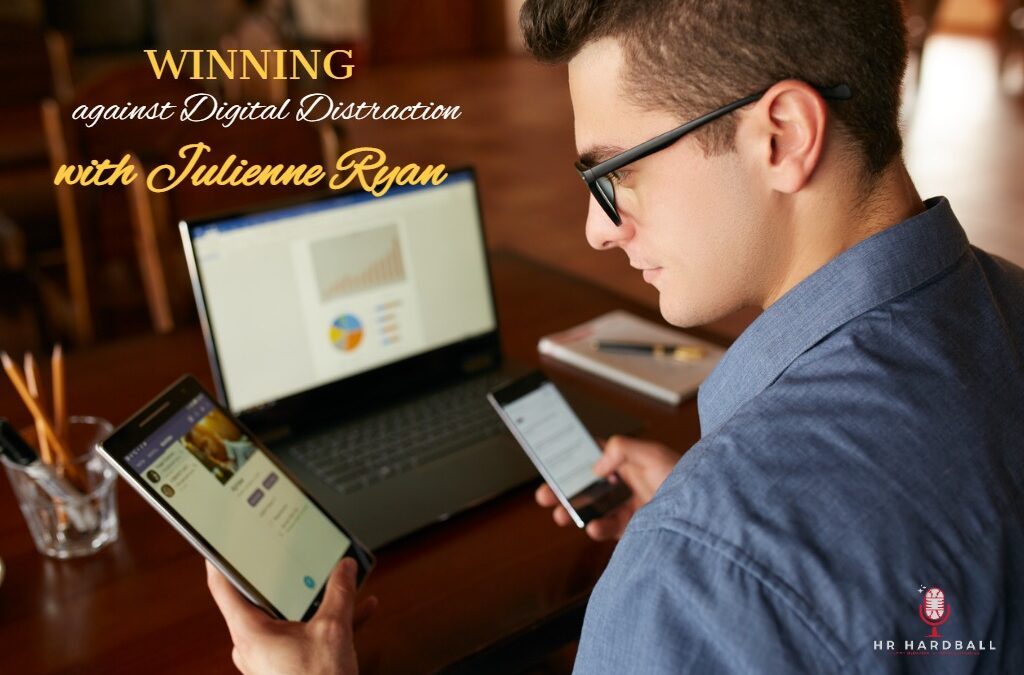 Winning Against Digital Distraction with Julienne Ryan